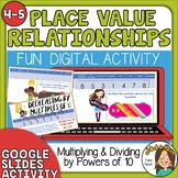 Place Value Relationships Multiplying and Dividing by Powe