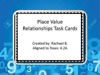 Place Value Relationships Task Cards