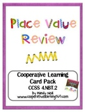 Place Value Review Cooperative Learning Card Pack