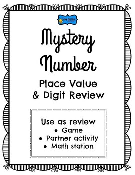 Place Value Review- Mystery Number Game