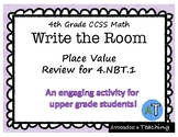Place Value Review Write the Room, Scoot- Review of tens t