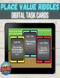 Place Value Riddles Digital Boom Cards