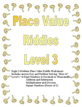 Place Value Riddles Level 3 (Up to Hundred Thousands and Decimals to Thousandths