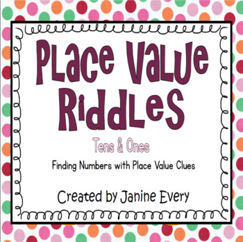 Place Value Riddles - Tens & Ones