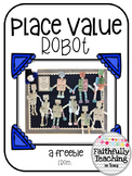 Place Value Robot