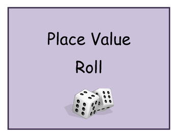 Place Value Roll