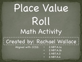Place Value Roll - A Math Worksheet