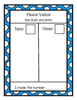 Place Value Roll, Build, and Write