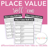 Place Value Roll 'Em - Expanded Form, Word Form, and Stand