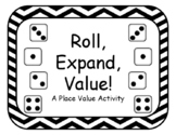 Place Value - Roll Expand Value DIFFERENTIATED