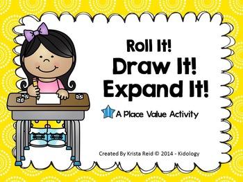 Place Value - Roll It, Draw It, Expand It! - FREEBIE