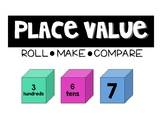 Place Value: Roll, Make, Compare