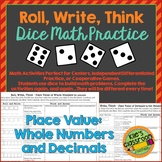 Place Value - Roll, Write, Think! - Dice Activity Math Skills Practice