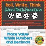 Place Value - Roll, Write, Think! - Dice Activity Math Ski