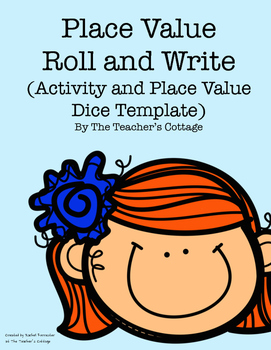 Place Value Roll and Write Activity