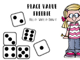 Place Value Roll it- Write it- Draw it Freebie