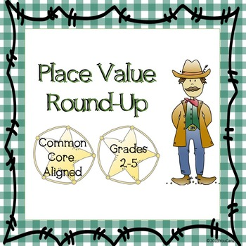Place Value Round Up:  A Fun Way to Reinforce Place Value Understanding