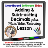 Place Value Rounding Adding and Subtracting Decimals Smartboard Lesson