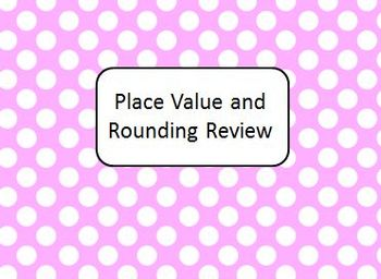 Place Value & Rounding Review PPT