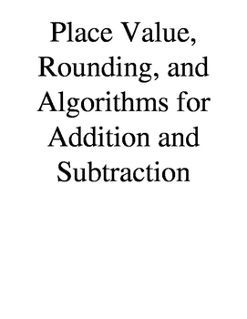 Place Value, Rounding, and Algorithms for Addition and Sub
