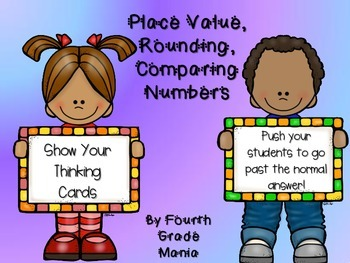 """Place Value, Rounding, and Comparing Numbers """"Show Your Thinking"""" Review Cards"""