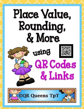 Place Value, Rounding, and More using QR Codes Listening Center