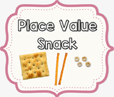Place Value SNACK Review