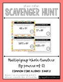 Place Value Scavenger Hunt #2: Multiplying Whole Numbers by Powers of 10
