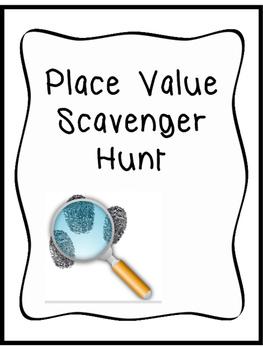 Place Value Scavenger Hunt