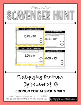 Place Value Scavenger Hunt #3: Multiplying Decimals by Powers of 10