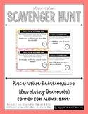 Place Value Scavenger Hunt #1: Place Value Relationships