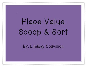 Place Value Scoop & Sort