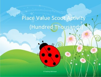 Place Value Scoot Activity/Task Card (Hundred Thousands Place)