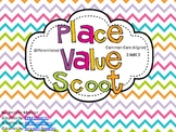 Place Value Scoot-Common Core Aligned-Differentiated