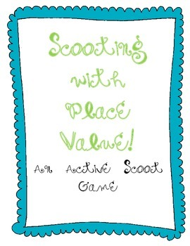 "Place Value ""Scoot"" Game"