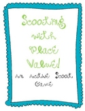 """Place Value """"Scoot"""" Game"""