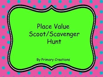 Place Value Scoot/ Scavenger Hunt