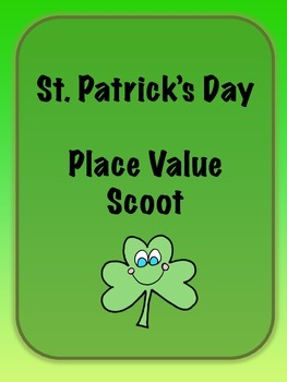 Place Value Scoot - St. Patricks Day Edition