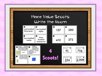 Place Value Scoots or Write the Room  - 4 Activities!