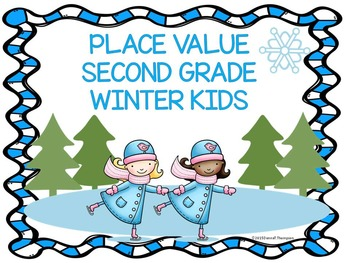 Place Value: Second Grade (Winter Kids)