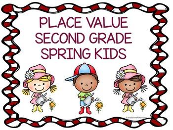Place Value: Second Grade (Spring Kids)
