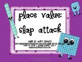 Place Value Slap Attack!