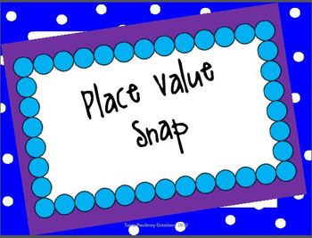 Place Value Snap