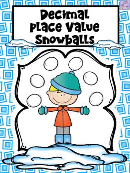 Place Value Snowballs (Decimals)
