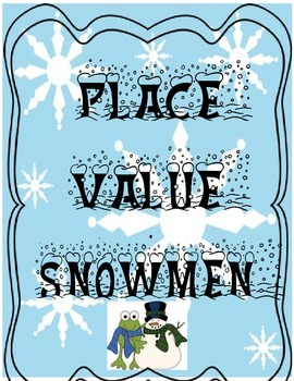 Place Value Snowmen