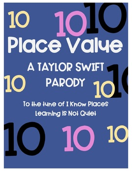 Place Value Song (Taylor Swift, I Know Places) (Lyrics and Worksheet)