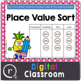 Place Value Sort Practice Google Classroom Paperless