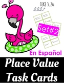 Place Value - Spanish - Valor de Posicion - TEKS 3.2A - Dual Language - Set 2