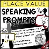 Place Value Speaking Prompts | Distance Learning | FREE