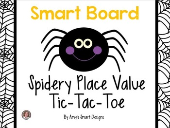 Place Value: Spidery Tic Tac Toe SMART Board